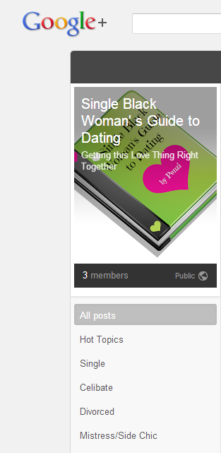 Single Black Woman' s Guide to Dating - Google+ Community